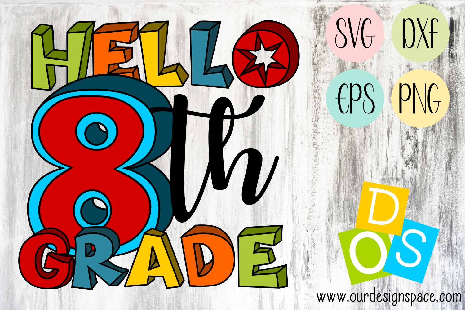 Hello 8th Grade SVG, DXF, EPS and PNG file