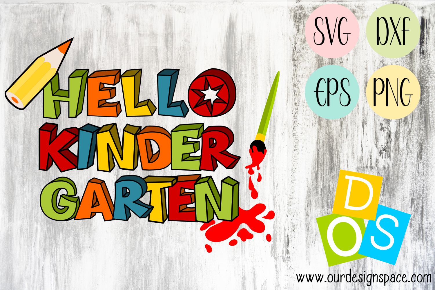 Hello Kindergarten SVG, DXF, EPS and PNG for crafters