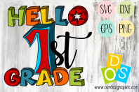 Hello 1st Grade SVG, DXF, EPS and PNG