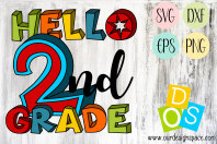 Hello 2nd Grade SVG, DXF, EPS and PNG file for crafters