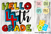 Hello 4th Grade SVG, DXF, EPS and PNG file